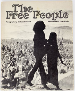The Free People. Anders Holmquist, Peter Marin
