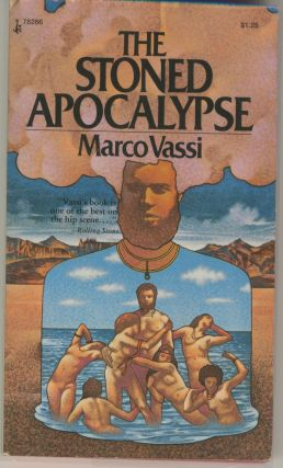 The Stoned Apocalypse. Marco Vassi