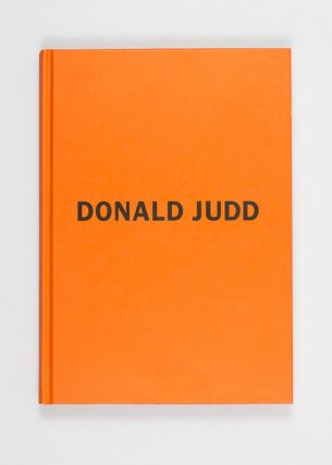 Early Works. Donald Judd