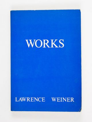 Works. Lawrence Weiner
