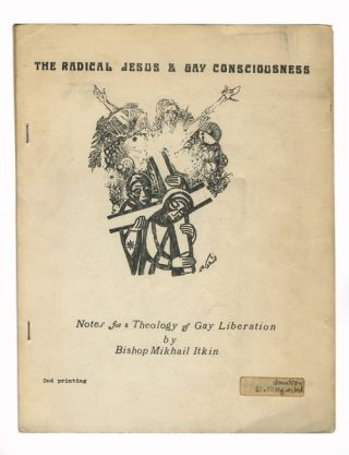 Radical Jesus & Gay Consciousness. Bishop Mikhail Itkin
