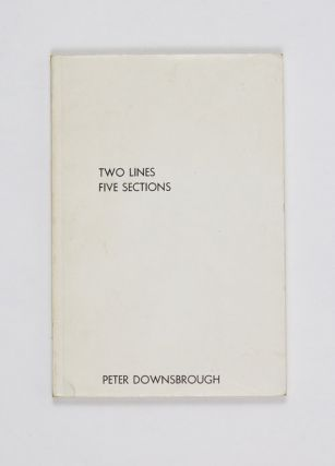 Two Lines Five Sections. Peter Downsbrough