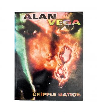 Cripple Nation. Henry Rollins Alan Vega, ed.