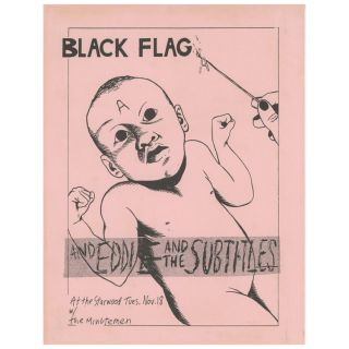Black Flag, Eddie and The Subtitles, The Minutemen. Raymond Pettibon