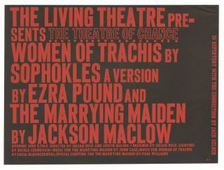 Plays by Ezra Pound and Jackson MacLow. Living Theatre