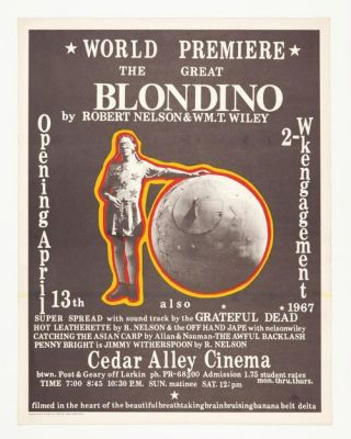 The Great Blondino (with soundtrack by The Grateful Dead). William T. Wiley