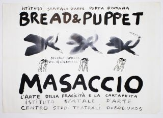 Masaccio. Bread, Puppet Theater