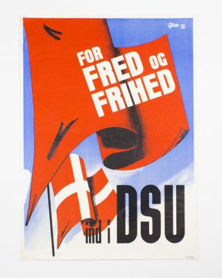 For Fred Og Frihed. Social Democratic Youth of Denmark